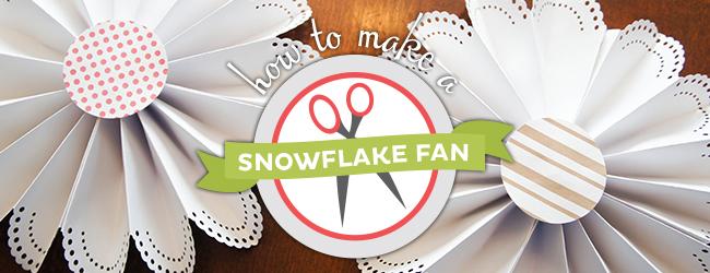 Snowflake Fan Tutorial on Strawberry Mommycakes