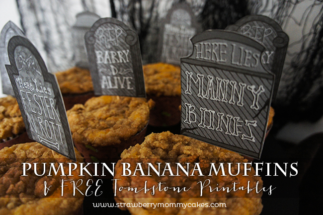 Pumpkin Banana Muffins with Free Tombstone Printables on www.strawberrymommycakes.com #freeprintables #halloweenprintables #pumpkinrecipe