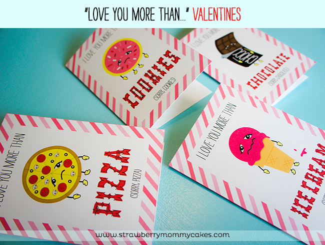 """Love You More Than..."" Valentines on www.strawberrymommycakes.com #freeprintables #valentinesday #valentineprintables"