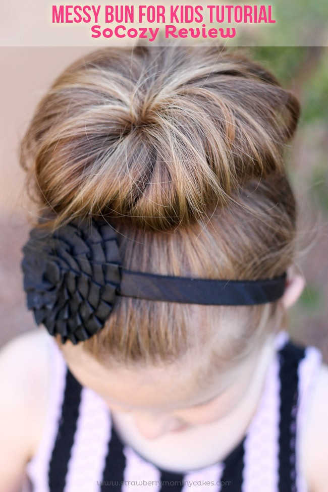 Messy Bun for Kids: SoCozy Review