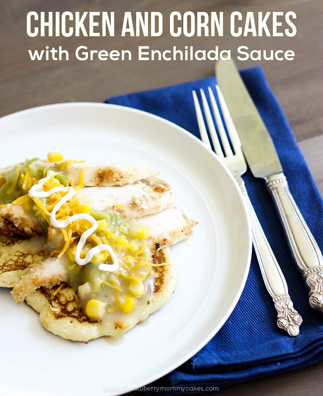 Chicken and Corn Cakes with Green Enchilada Sauce