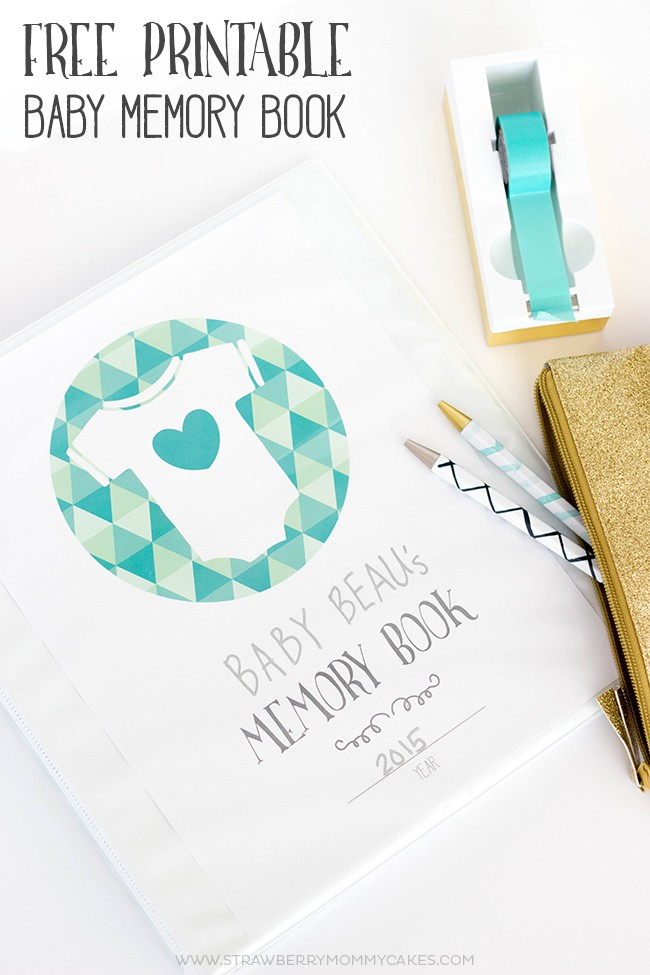 baby memory books made easy use my free printable
