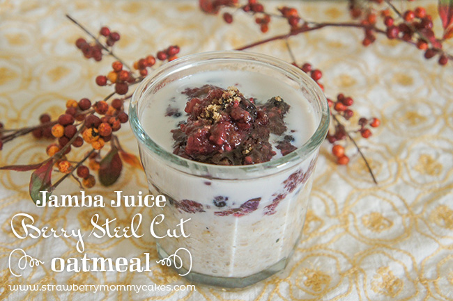 Jamba Juice Berry Steal Cut Oatmeal on www.strawberrymommycakes.com #breakfastrecipe #oatmeal