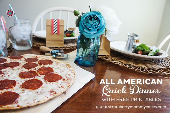 All American Quick Dinner with FREE Printables