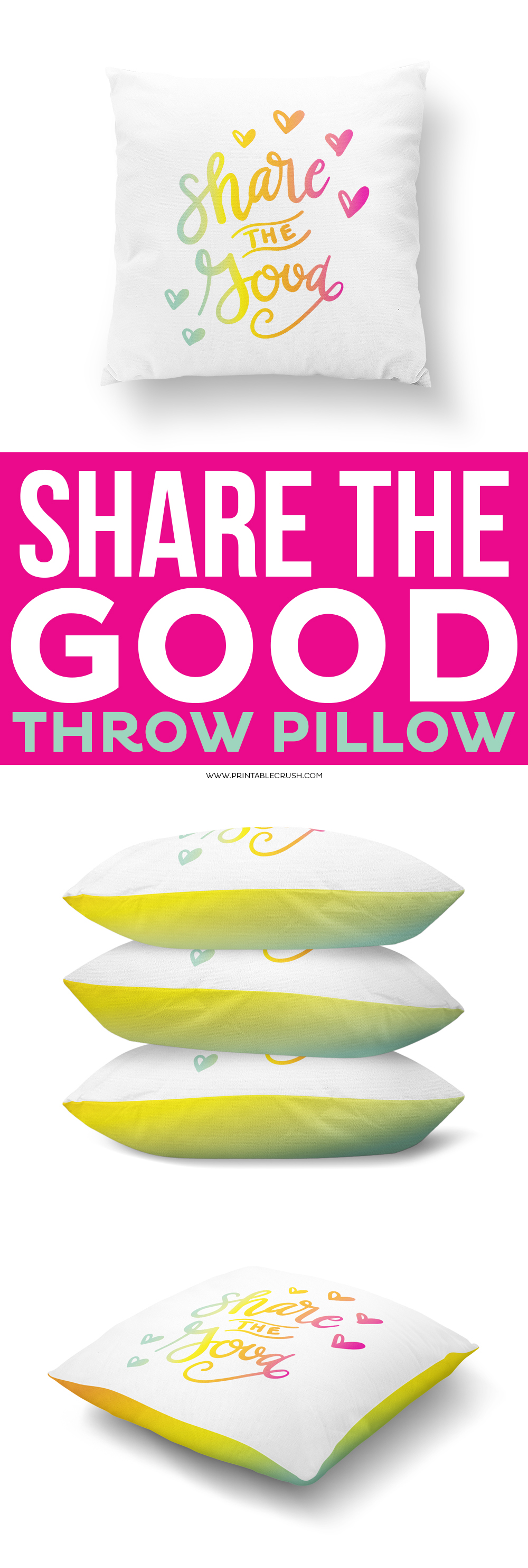 Hand Lettered Share the Good Throw Pillow from Printable Crush
