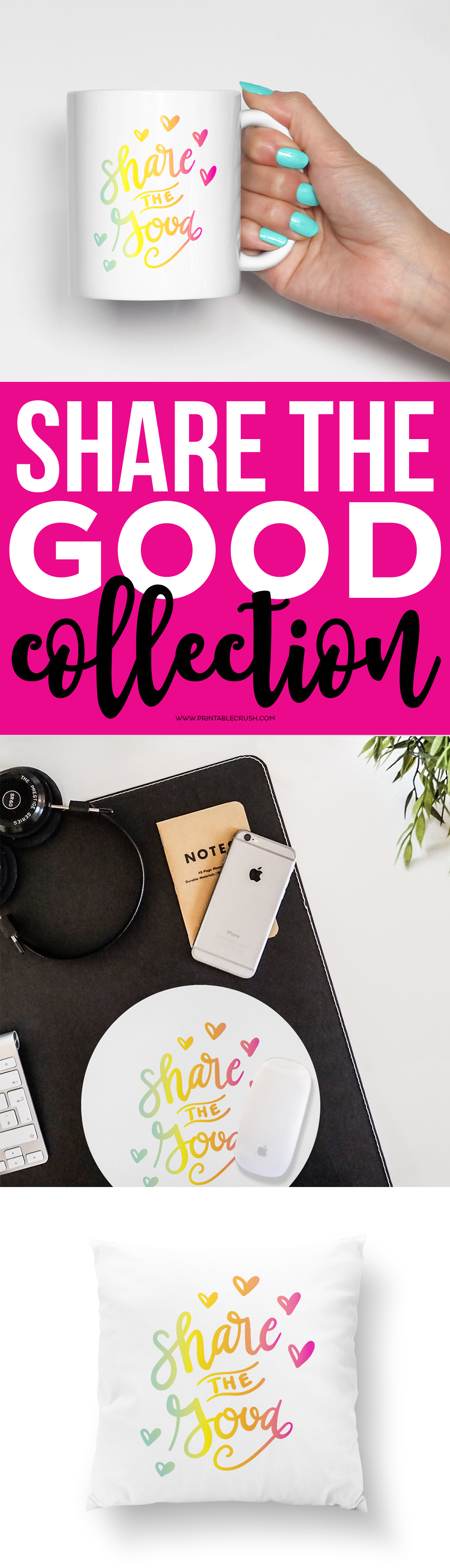 Hand Lettered Share the Good Collection from Printable Crush