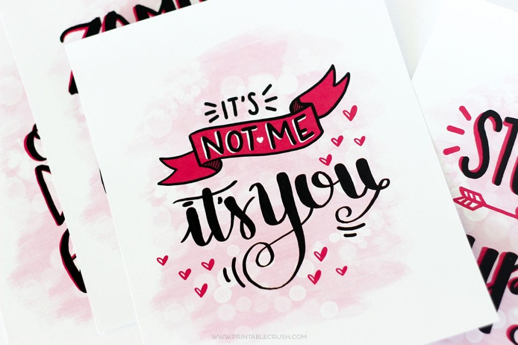 FREE Hand Lettered Anti-Valentine Printables