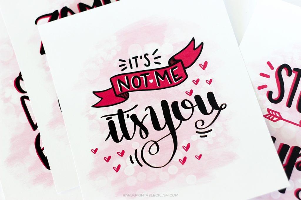 FREE Hand Lettered Anti-Valentine Printables
