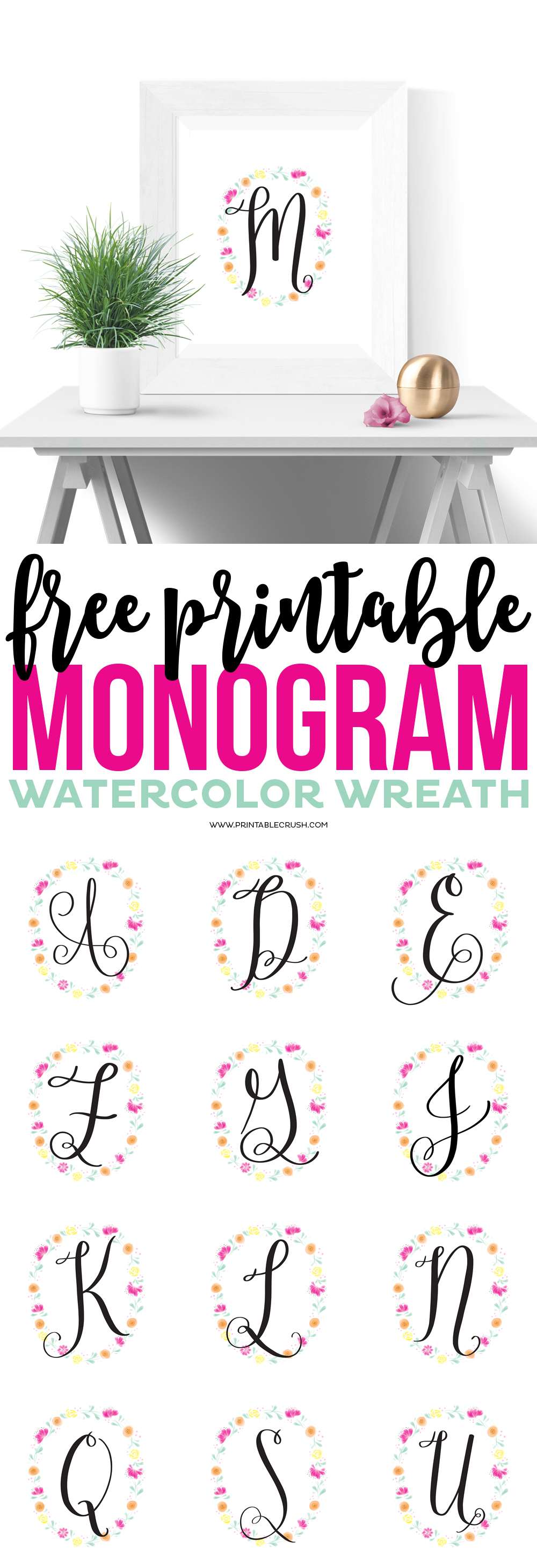 http://printablecrush.com/wp-content/uploads/2017/01/FREE-Printable-Monogram-Watercolor-Wreath-2.jpg
