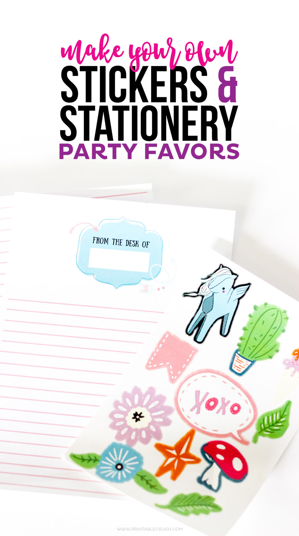 Make Your Own Stickers And Stationery Party Favors Printable Crush - Make your own stickers
