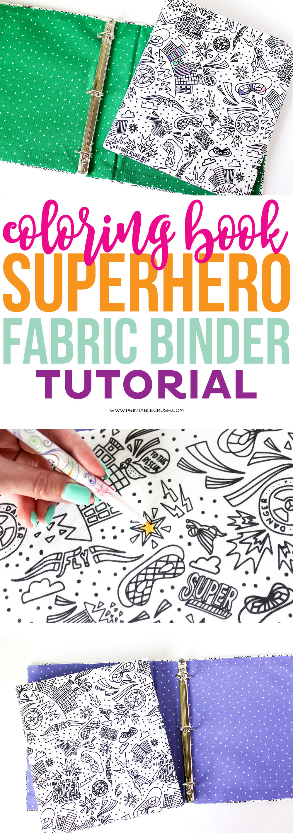 This Coloring Book Superhero Fabric Binder Tutorial Is Great For Boys Or Girls They