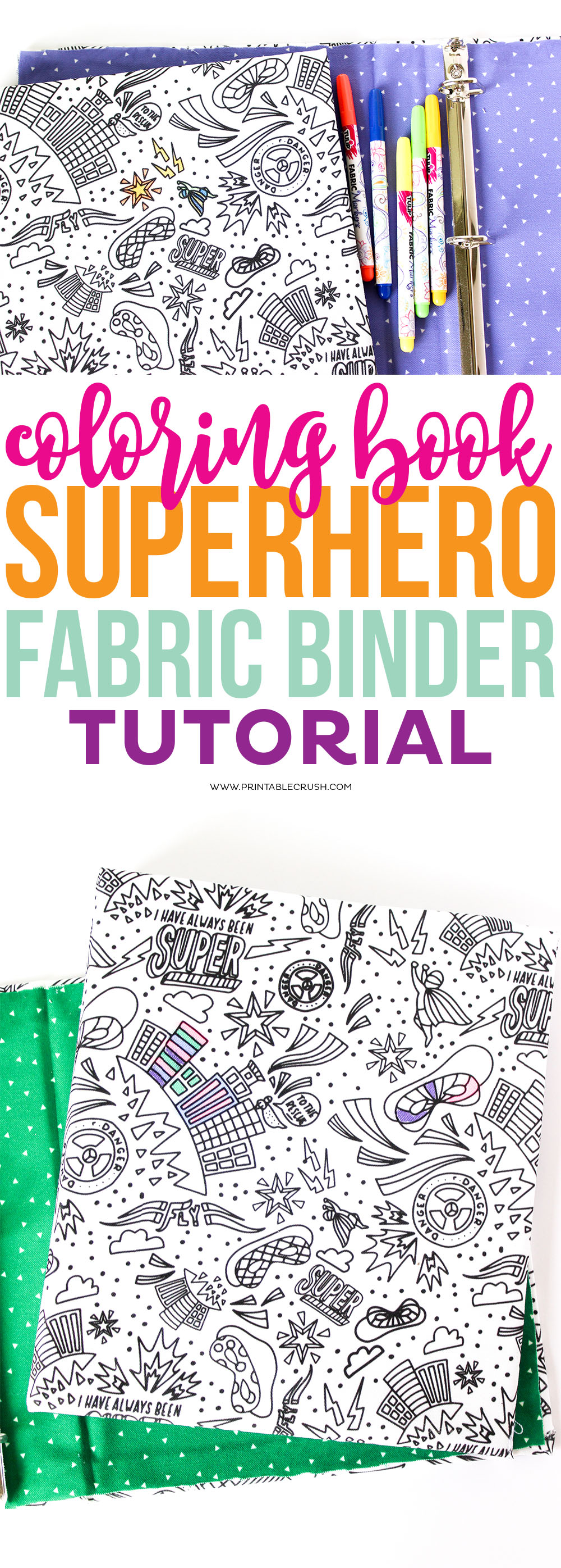 Get Ready For Back To School Projects With This Coloring Book Superhero Fabric Binder Tutorial