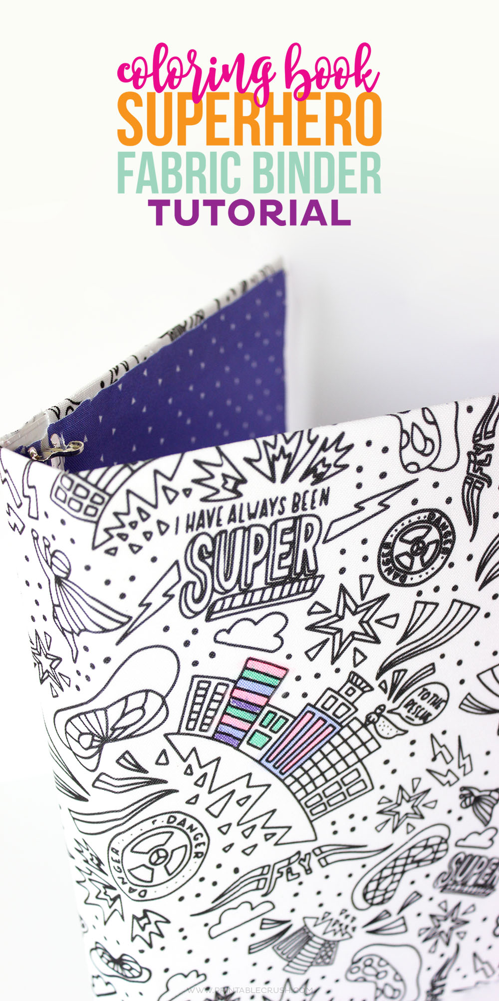This Coloring Book Superhero Fabric Binder Tutorial Is A Great Back To School Project Your