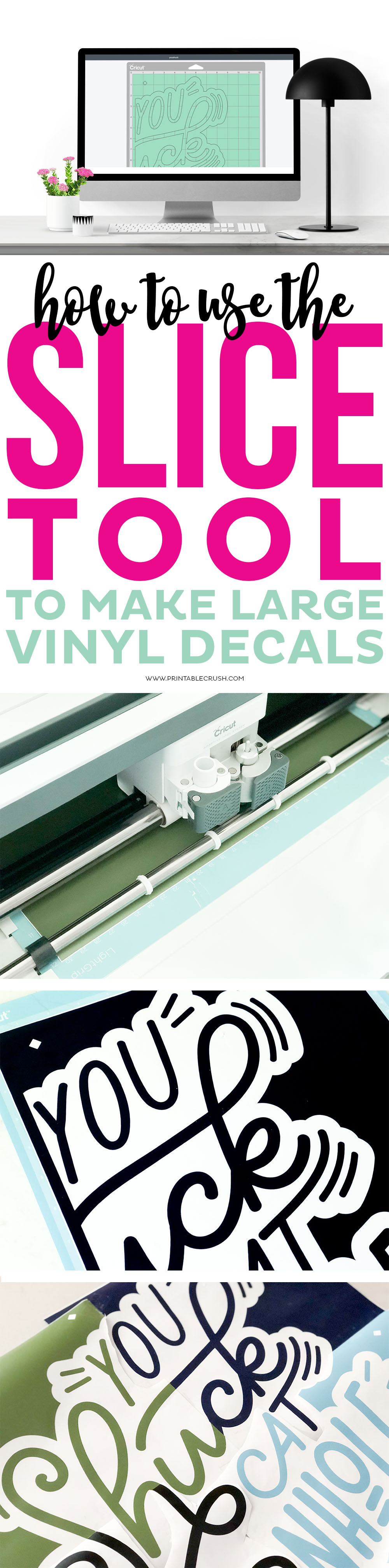 How To Use The Slice Tool To Make Large Vinyl Decals Printable Crush - How to make vinyl decals with a cricut