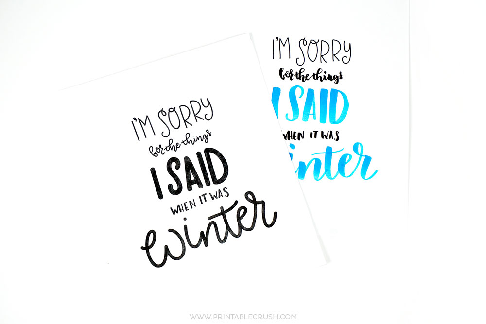 If cold weather makes you grumpy, you'll love this funny Winter Lettering Practice Sheet. Experiment with brush lettering, hand lettering and different types of pens to create a unique piece of art!