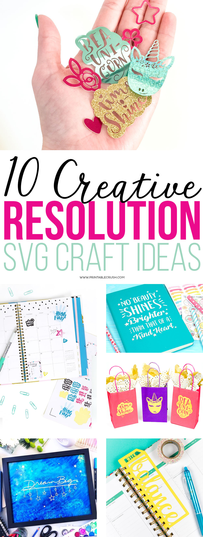 10 Creative Resolution SVG Craft Ideas