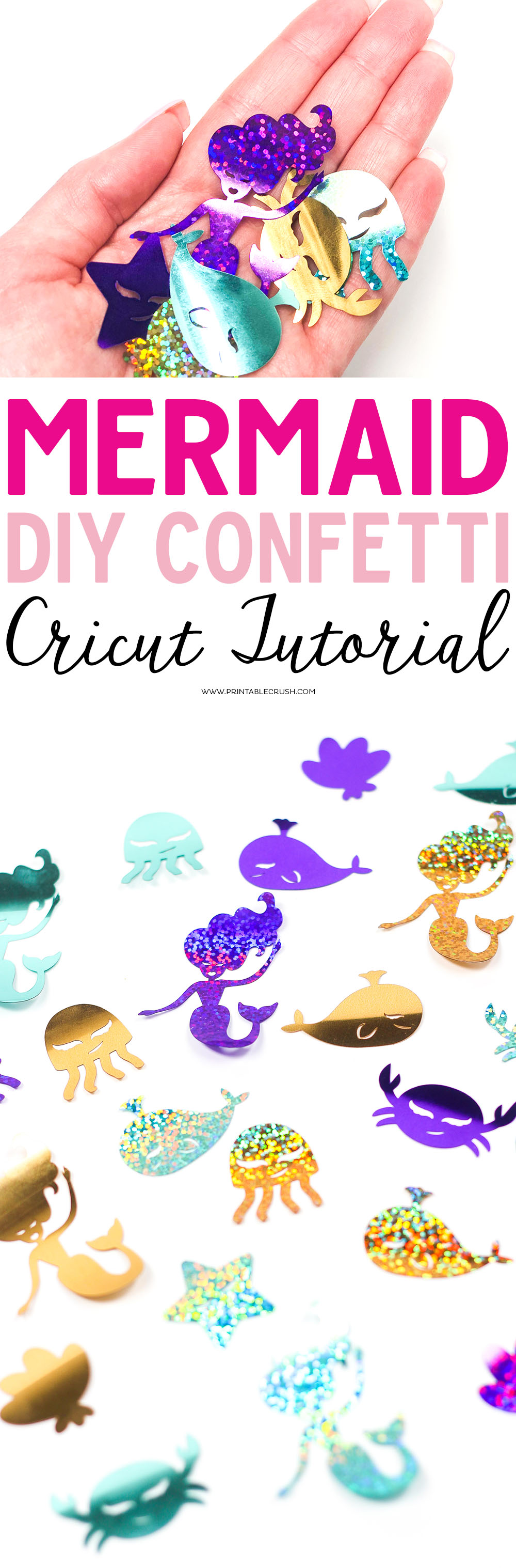 Diy Mermaid Confetti Cricut Tutorial Printable Crush