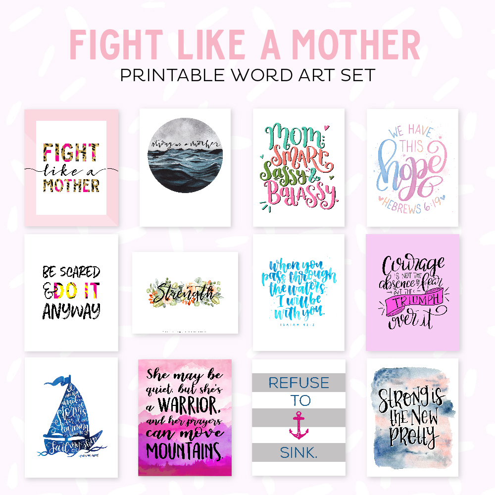 Fight Like a Mother Printable Word Art Set for Charity